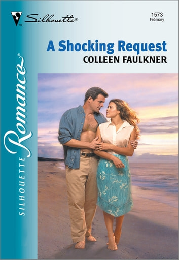 A Shocking Request eBook by Colleen Faulkner
