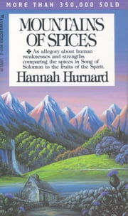 Mountains of Spices ebook by Hannah Hurnard
