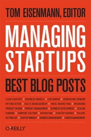 Managing Startups: Best Blog Posts ebook by Thomas Eisenmann