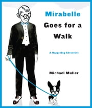 Mirabelle Goes for a Walk ebook by Michael Muller