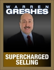 Supercharged Selling ebook by Warren Greshes