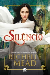 Silêncio ebook by Richelle Mead
