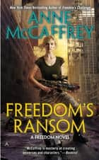 Freedom's Ransom ebook by Anne McCaffrey