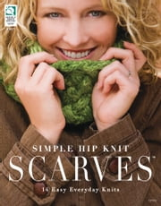 Simple Hip Knit Scarves: 14 Easy Everyday Knits - 14 Easy Everyday Knits ebook by DRG Publishing