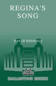 Regina's Song ebook by David Eddings,Leigh Eddings
