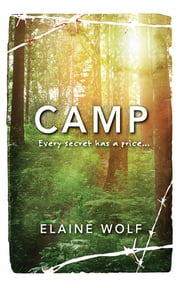 Camp ebook by Elaine Wolf