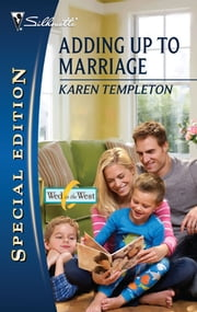 Adding Up to Marriage - A Single Dad Romance ebook by Karen Templeton