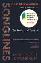 Songlines - The Power and Promise ebook by Margo Neale, Lynne Kelly