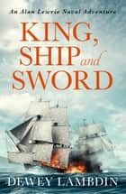King, Ship, and Sword ebook by