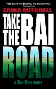 Take the Bai Road ebook by Erika Mitchell