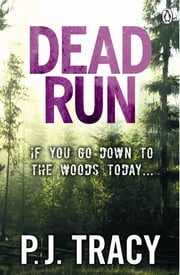 Dead Run - Monkeewrench Book 3 ebook by P. J. Tracy