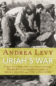 Uriah's War ebook by Andrea Levy