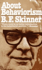 About Behaviorism ebook by B.F. Skinner