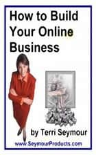 how to build your online business ebook by ZhuoYi Li