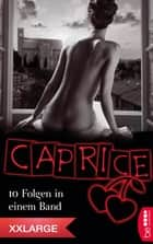 XXLarge - Caprice ebook by Bella Apex, Karyna Leon, Angelina Kay,...