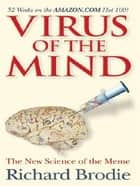 Virus Of The Mind ebook by Richard Brodie