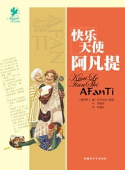 The Happy Angel Afanti ebook by Bao Pulywalolf, Wei Wei Translated by