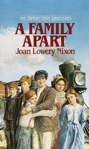 A Family Apart ebook by Joan Lowery Nixon