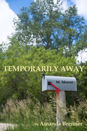 Temporarily Away ebook by Amanda Brenner