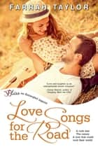 Love Songs for the Road ebook by Farrah Taylor
