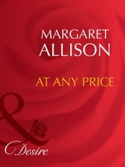 At Any Price (Mills & Boon Desire) ebook by Margaret Allison