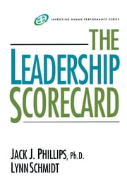 The Leadership Scorecard ebook by Jack J. Phillips,Lynn Schmidt