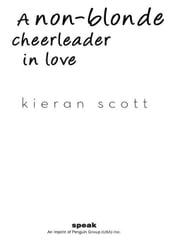 A Non-Blonde Cheerleader in Love ebook by Kieran Scott