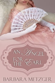 An Angel for the Earl ebook by Barbara Metzger
