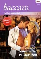 Liebesrausch in Louisiana ebook by ANN MAJOR