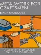 Metalwork for Craftsmen ebook by