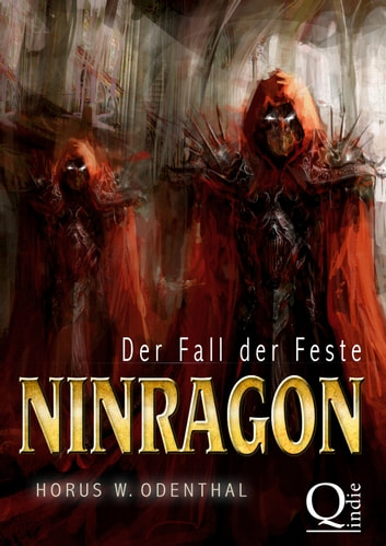 Ninragon: Der Fall der Feste ebook by Horus W. Odenthal