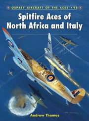 Spitfire Aces of North Africa and Italy ebook by Andrew Thomas