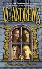Shooting Stars Omnibus ebook by V.C. Andrews