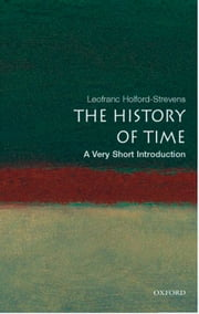 The History of Time: A Very Short Introduction ebook by Leofranc Holford-Strevens
