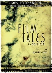 Film Tales ebook by Robert Cettl