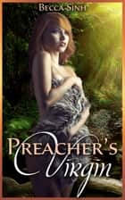 "Preacher's Virgin (Book 1 of ""Preacher's Harem"") ebook by Becca Sinh"
