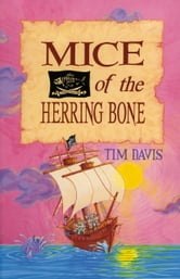 Mice of the Herring Bone ebook by Tim Davis