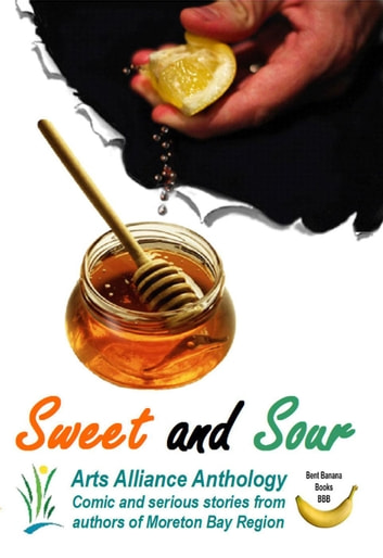 Sweet and Sour ebook by Bernie Dowling