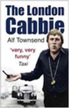 The London Cabbie ebook by
