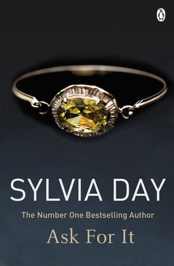 Ask for It ebook by Sylvia Day