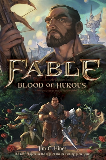 Fable: Blood of Heroes ebook by Jim C. Hines