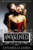 Awakened ebook by Annabelle James