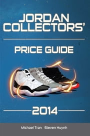Jordan Collectors' Price Guide 2014 ebook by Michael Tran