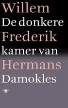 De donkere kamer van Damokles ebook by Willem Frederik Hermans