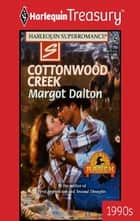 Cottonwood Creek ebook by Margot Dalton