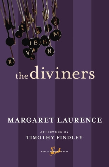 The Diviners ebook by Margaret Laurence,Timothy Findley