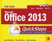 Microsoft® Office 2013 QuickSteps ebook by Carole Matthews,Marty Matthews,Bobbi Sandberg