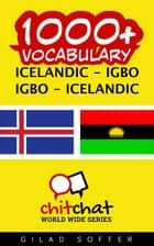 1000+ Vocabulary Icelandic - Igbo ebook by Gilad Soffer