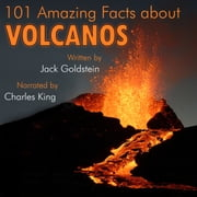 101 Amazing Facts about Volcanos audiobook by Jack Goldstein