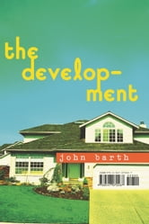 The Development ebook by John Barth